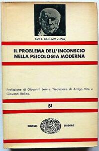 Jung Il problema dell'inconscio nella psicologia moderna Einaudi NUE 1966