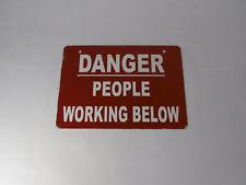 """Generic Danger People Working Below 14X10"""" Sign ! WOW !"""