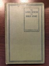 THE LANDS BEHIND THE BIBLE STORY by H.H. SWINNERTON - THE SUNDAY SCHOOL UNION