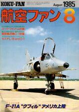 KOKU FAN 8/85 CESSNA L-19 O-1 BIRDDOG / VF-43 KFIR / RYAN X-13 / DOUGLAS XB-4
