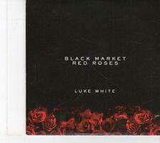 (FX77) Luke White, Black Market Red Roses - 2013 DJ CD