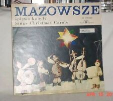 MAZOWSZE SPIEWA KOLEDY SINGS CHRISTMAS CAROLS 33 LP 1965? MUZA RECORDS VG COND