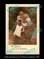 8x6 HISTORIC PHOTO OF KODAK CAMERA ADVERTISING POSTER WITCHERY OF KODAK c1900