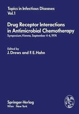 Drug Receptor Interactions in Antimicrobial Chemotherapy : Symposium, Vienna,...
