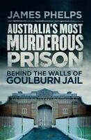 NEW Australia's Most Murderous Prison By James Phelps Paperback Free Shipping