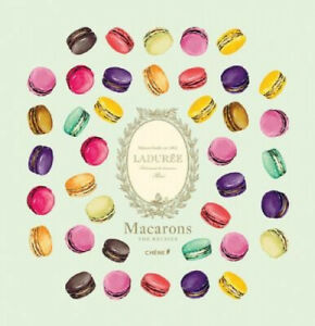 Laduree Macarons (Laduree) [French] by Vincent Lemains