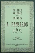 PANSERON - CELEBRE SOLFEGE DES ENFANTS - ABC MUSICAL - 1962 HAMELLE