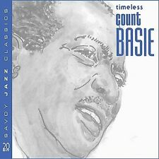 Timeless Count Basie by Count Basie (ONE CENT CD, Oct-2005, Savoy Jazz (USA))