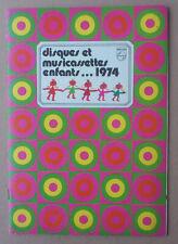 * PHILIPS. CATALOGUE DISQUES ET CASSETTES ENFANTS 1974. TINTIN. LUCKY LUKE... *