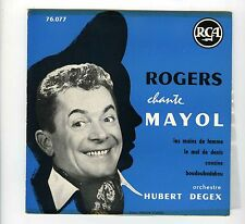 45 RPM EP ROGERS CHANTE MAYOL