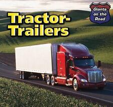 Tractor-Trailers (Giants on the Road)-ExLibrary