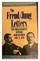 The Freud/Jung Letters: The Correspondence between Sigmund Freud and C.  - GOOD