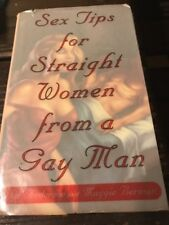 Sex Tips for Straight Women from a Gay Man by Dan Anderson, Maggie Berman
