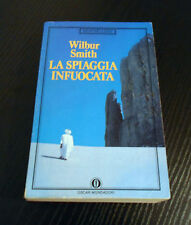 La spiaggia infuocata - Wilbur Smith - Prima Edizione Oscar Mondadori -