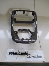 FIAT CROMA 1.9 DIESEL 6M 110KW (2007) RICAMBIO MASCHERINA TUNNEL CENTRALE 735373