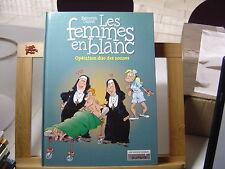 FEMMES EN BLANC T18 BE/TBE OPERATION DUO DES NONNES COUVERTURE DIFF