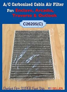 A/C Carbonized Cabin Filter For Enclave Traverse Acadia Outlook 26205C