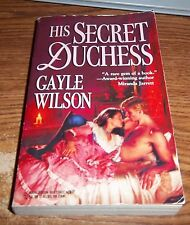 His Secret Duchess No. 393 by Gayle Wilson (1997 Paperback) Harlequin historical