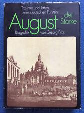 August der Starke Träume und Taten eines Fürsten ++ Biografie von Georg Piltz ++