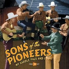 Sons of the Pioneers- My Saddle Pals and I (Proper 87 NEW CD)