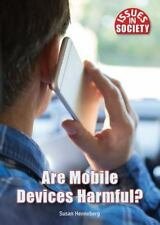 ARE MOBILE DEVICES HARMFUL? - HENNEBERG, SUSAN - NEW HARDCOVER BOOK