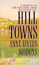 Hill Towns - Anne Rivers Siddons (Paperback)