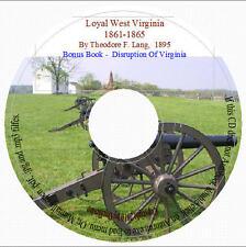 Loyal West Virginia 1861-1865 - VA & WV genealogy
