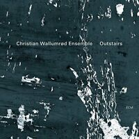 Christian Wallumrod Ensemble - Outstairs [CD]