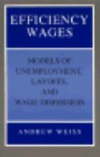 Efficiency Wages: Models of Unemployment