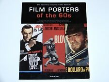 FILM POSTERS OF THE 60s THE ESSENTIAL MOVIES OF THE DECADE PAPERBACK BOOK