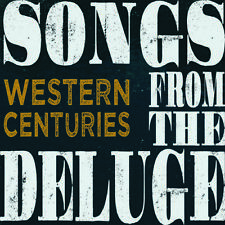 Western Centuries - Songs From The Deluge [New Vinyl LP]