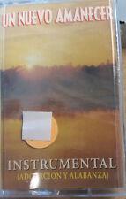 Un Nuevo Amanecer- Adoracion Y Alabanza Instrumental - musica cristiana CASSETTE