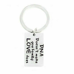 DNA Doesn't Make You Family Love Does Keyring