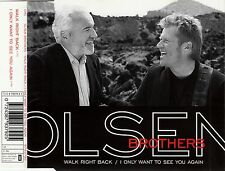 OLSEN BROTHERS : WALK RIGHT BACK - I ONLY WANT TO SEE YOU AGAIN / 2 TRACK-CD