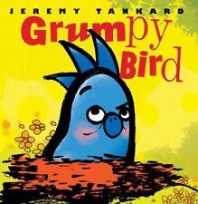Grumpy Bird by Jeremy Tankard (paperback)