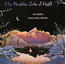 The Brighter Side of Night ~ by Lee Spears ~ MINT LIKE NEW CD 1992 Thistlegate