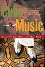 Cuba and Its Music : From the First Drums to the Mambo by Ned Sublette (2004,...
