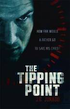 The Tipping Point, Jurado, J.G., New