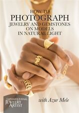 How to Photograph Jewelry & Gemstones on Models in Natural Light Azur Mele