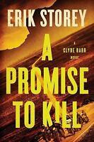 A Promise to Kill: A Clyde Barr Novel, Storey, Erik