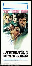 LA TARANTOLA DAL VENTRE NERO LOCANDINA CINEMA BARBARA BOUCHET HORROR ITALIA 1971