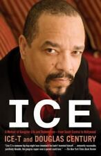 Ice : A Memoir of Gangster Life and Redemption-From South Central to...