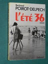 L'été 36 Bertrand POIROT-DELPECH