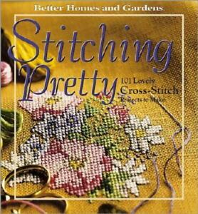 Stitching Pretty : 101 Lovely Cross-Stitch Projects to Make by Carol Field...