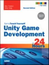 Unity Game Development in 24 Hours, Sams Teach Yourself (Paperback or Softback)