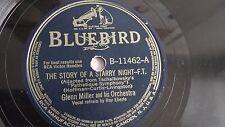 Glenn Miller - 78rpm single 10-inch – Bluebird #B-11462 The Story Of A Starry...