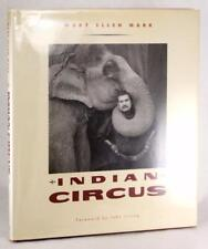 Mary Ellen Mark Signed First Edition 1993 Indian Circus Hardcover W/Dustjacket