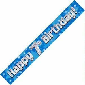 9ft Blue Happy 7th Birthday Holographic Foil Banner Age 7 Boy Party Decorations