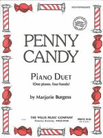 Penny Candy Mid-Intermediate Piano Duet By Marjorie Burgess For Junior Festivals
