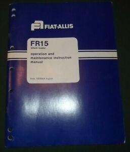 FIAT-ALLIS FR15 WHEEL LOADER OPERATOR OPERATION & MAINTENANCE MANUAL BOOK